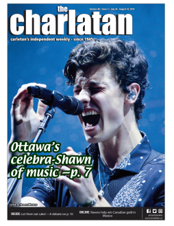 Shawn Mendes graces the cover on this issue of The Charlatan. July 2018
